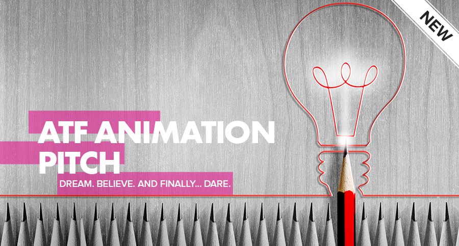 Present Your Idea in the ATF Animation Pitch 2017 and win $19,000