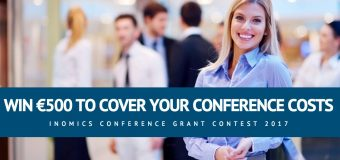 INOMICS Conference Grant Contest 2017 – Win €500 to attend any event of choice!
