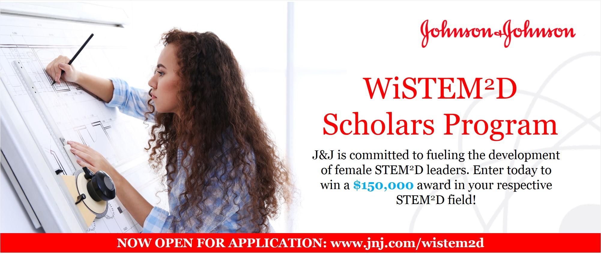 Johnson & Johnson Women in STEM²D Scholars Program 2018 (Worth $150,000)