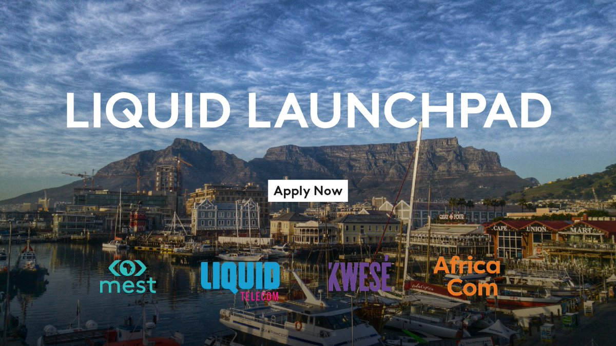 Liquid Launchpad 2017 for Entertainment Tech Startups in Africa