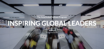 AsiaGlobal Fellows Program for Midcareer Professionals 2018 (Fully-funded)