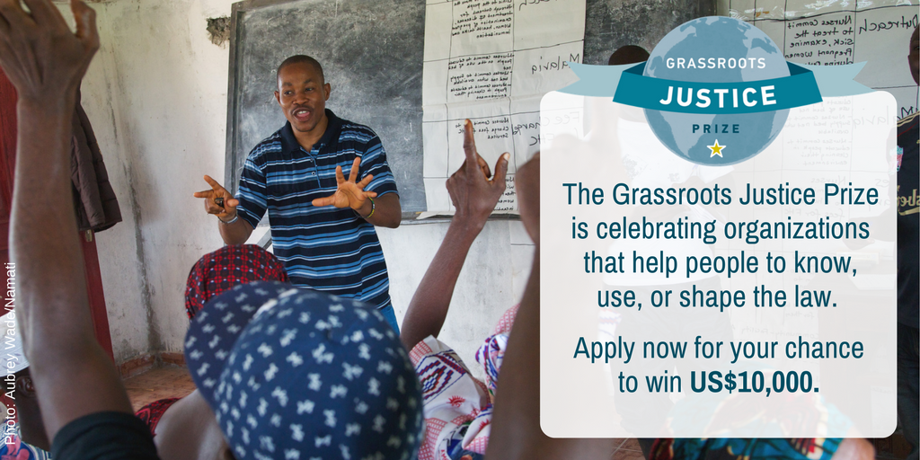 Grassroots Justice Prize 2018 for organizations shaping the Law ($10,000 Prize)