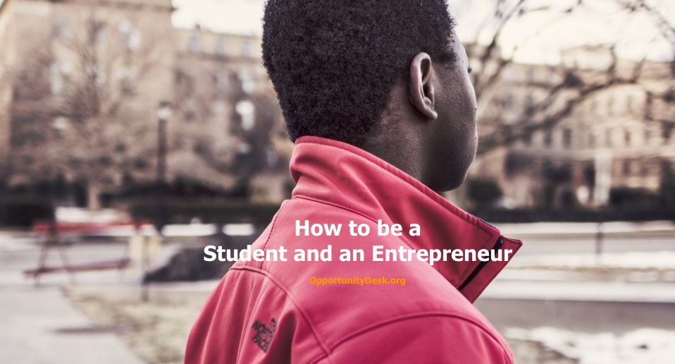 How to be a Student and an Entrepreneur