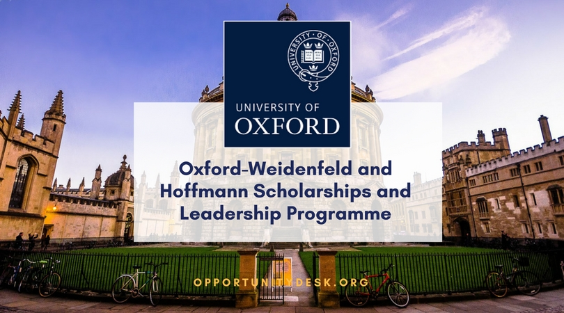 University of Oxford Postgraduate Scholarships 2018/19 (Apply for Weidenfeld-Hoffmann Scholarships and Leadership Programme)