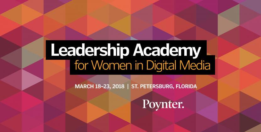 Poynter Leadership Academy for Women in Digital Media 2018