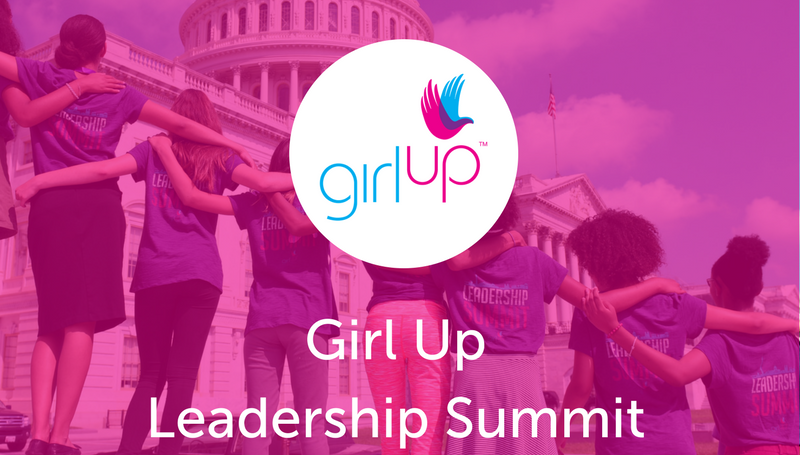 2018 Girl Up Leadership Summit in Washington D.C. (Scholarships Available)