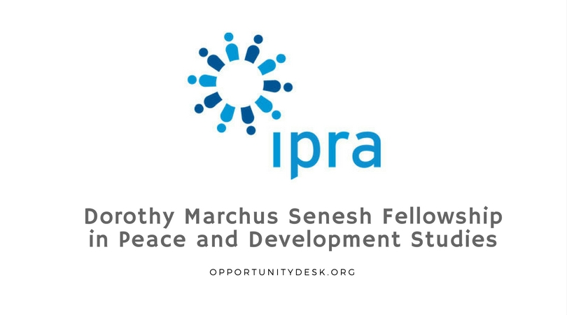Dorothy Marchus Senesh Fellowship in Peace and Development Studies for Women 2018