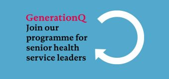 GenerationQ Leadership Development Fellowship for Senior Health Leaders (Fully-funded)