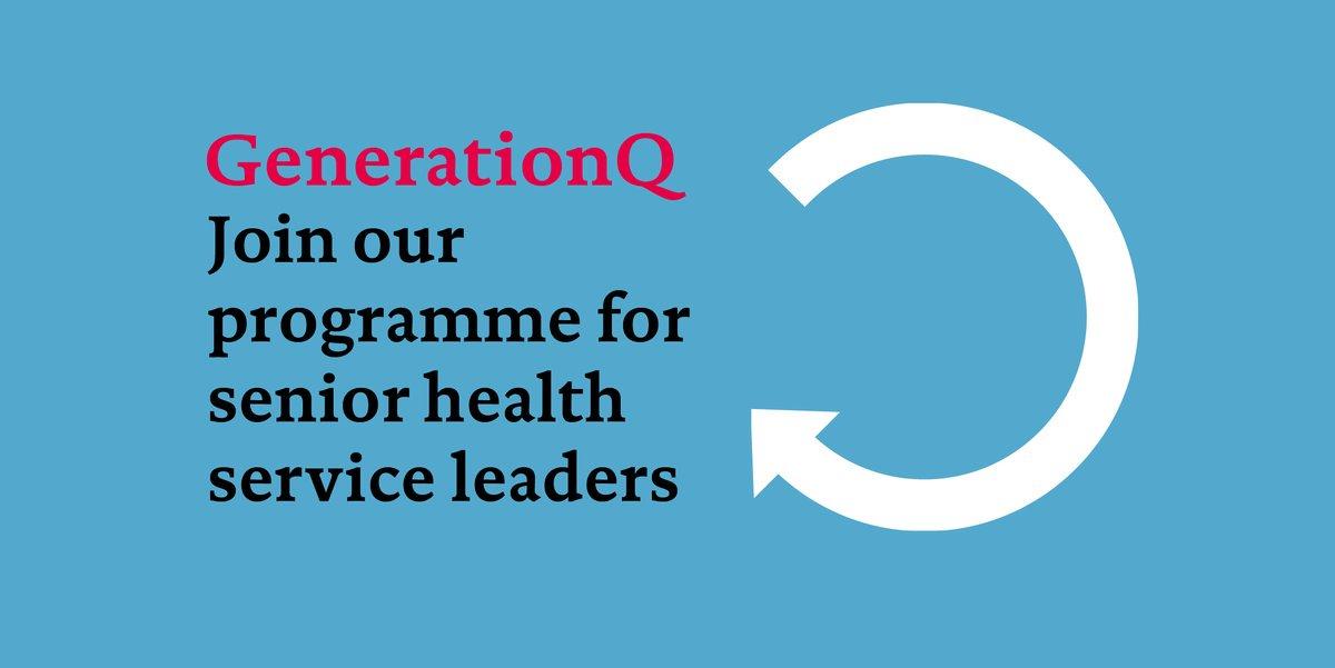 GenerationQ Leadership Development Fellowship for Senior Health Leaders (Fully-funded)