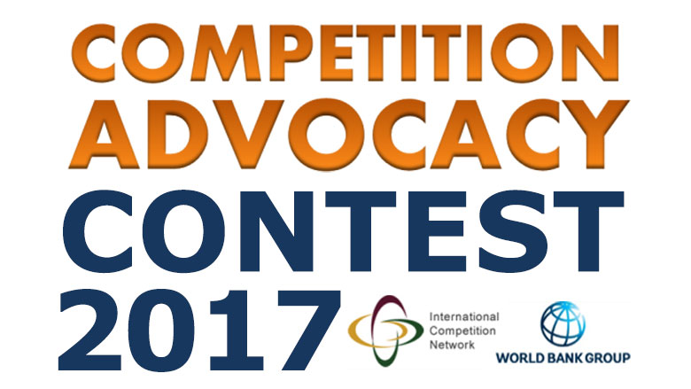 ICN-World Bank Group Competition Advocacy Contest 2017-2018