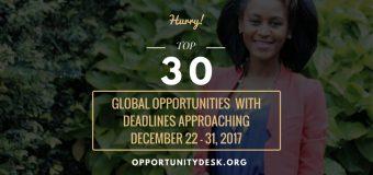 Top 30 Global Opportunities Ending soon – December 22 – 31, 2017!
