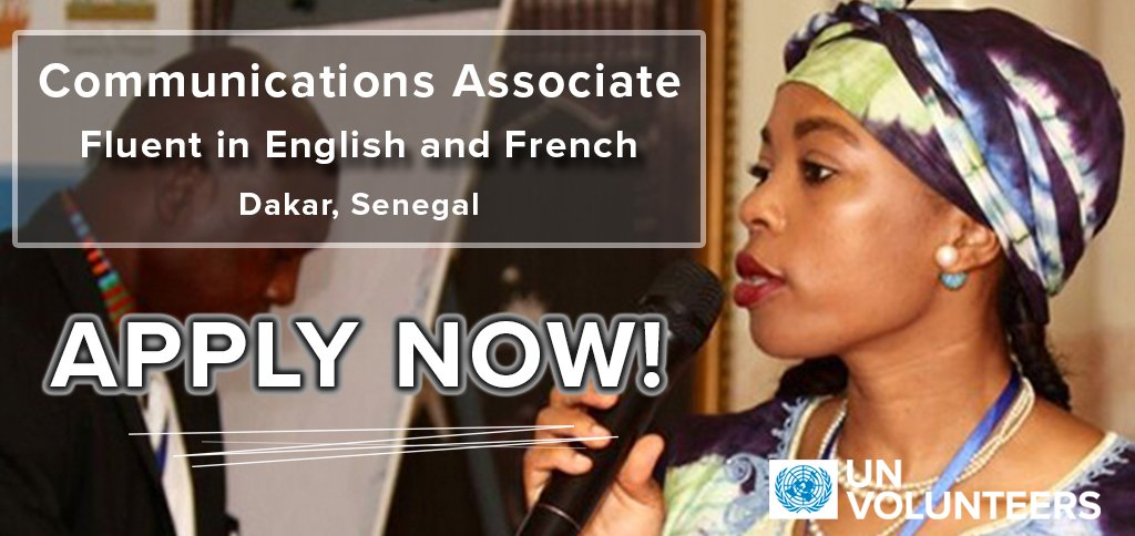UN Volunteers seeks Communications Associate at their Regional Office in Dakar, Senegal