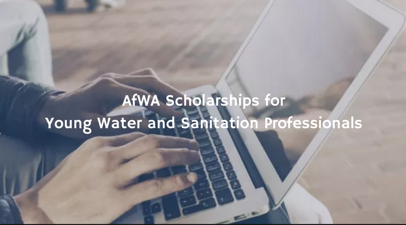 AfWA Research Scholarships for Young Water and Sanitation Professionals 2018