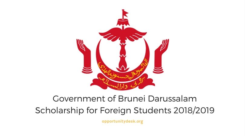 Government Of Brunei Darussalam Scholarship For Foreign Students