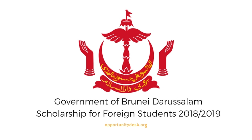 Government of Brunei Darussalam Scholarship for Foreign