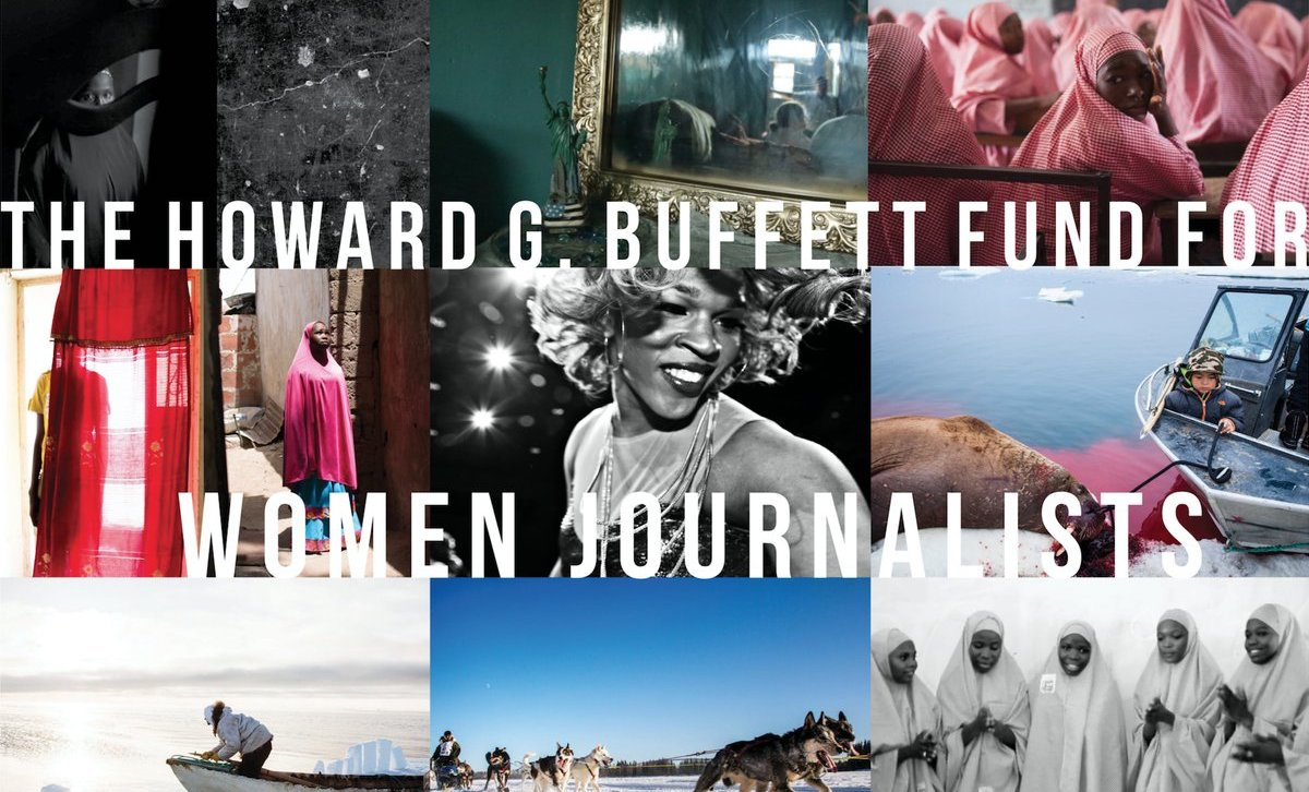 IWMF's Howard G. Buffett Fund For Women Journalists 2018 (Round 2)
