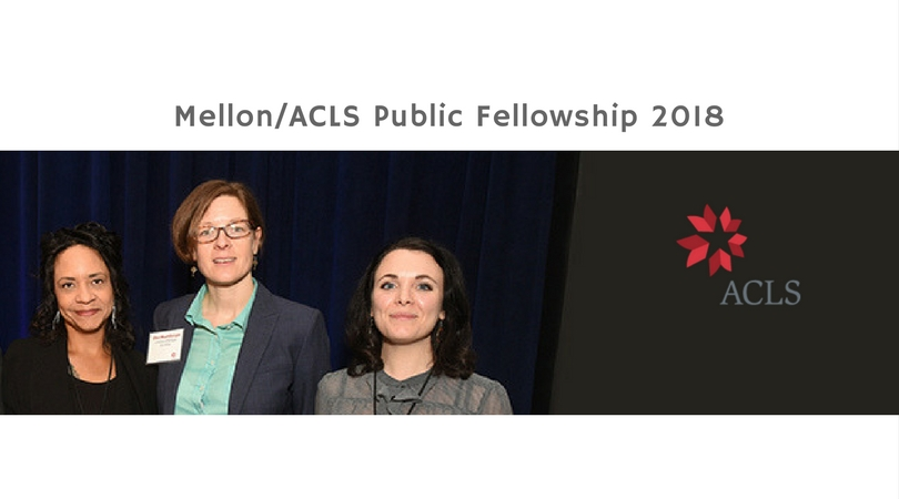 Mellon/ACLS Public Fellowship Program for recent PhDs from the United States 2018