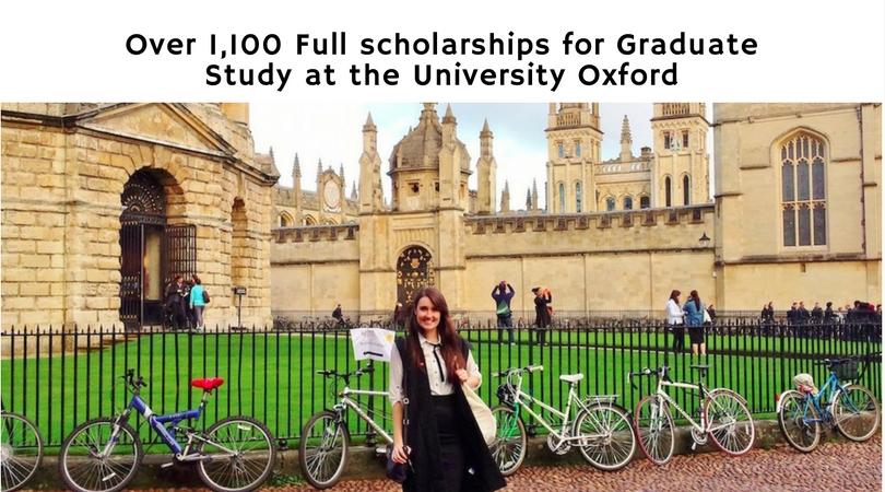 Over 1,100 Full scholarships for Graduate Study at the University Oxford
