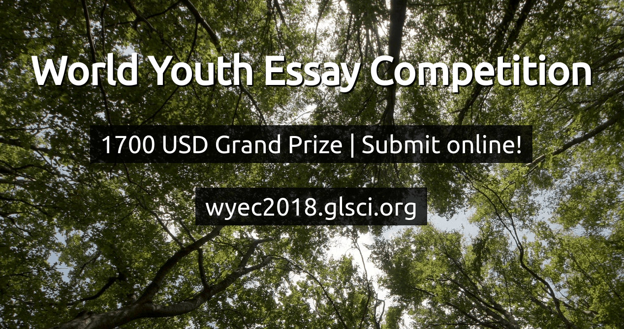 world youth essay competition win cash prizes and a trip to  world youth essay competition 2018 win cash prizes and a trip to