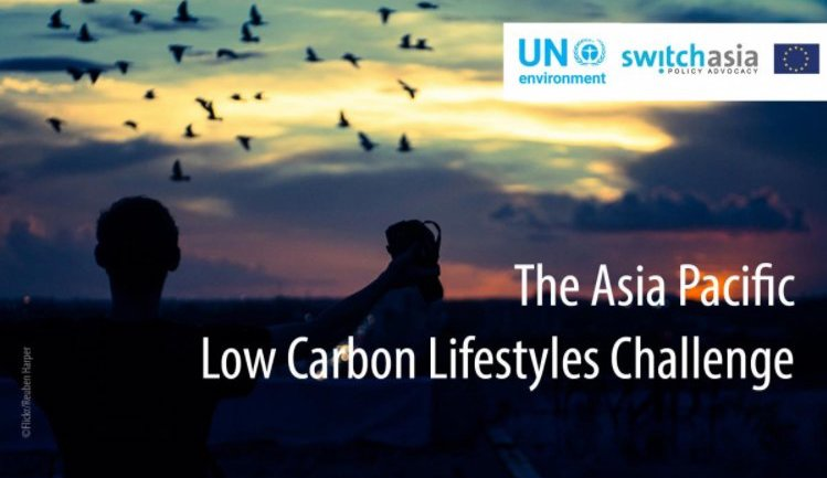 UN Environment (UNEP) Asia Pacific Low Carbon Lifestyles Challenge 2018 ($10,000 grant)