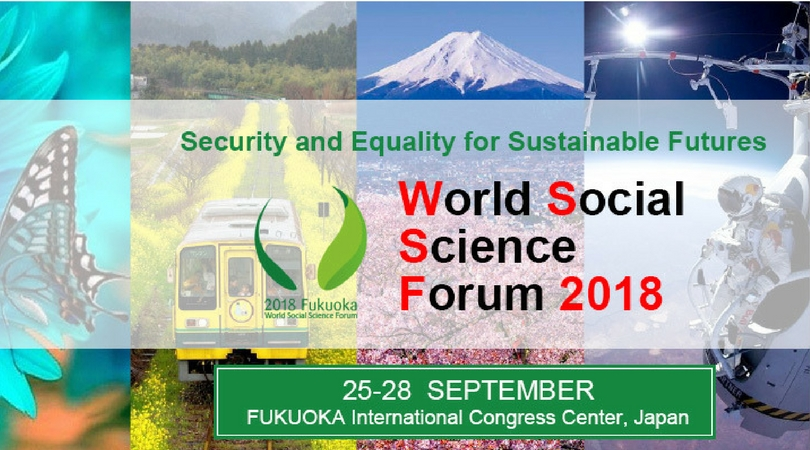 2018 World Social Science Forum Scholarship for Early Career Social Scientists (Funded to Japan)
