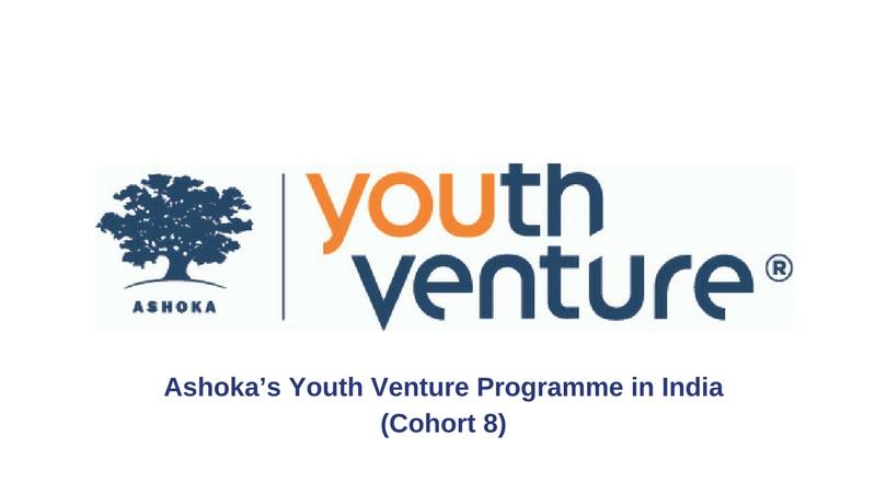 Ashoka India's Youth Venture Programme 2018 (Fully-funded)