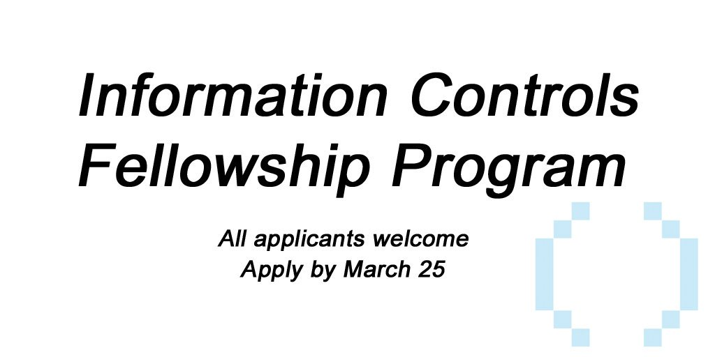 Open Technology Fund's Information Controls Fellowship Program 2018