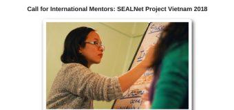 Call for International Mentors: SEALNet Project Vietnam 2018 (PV18)