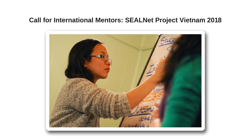 Call for International Mentors: SEALNet Project Vietnam 2018 (PV18)