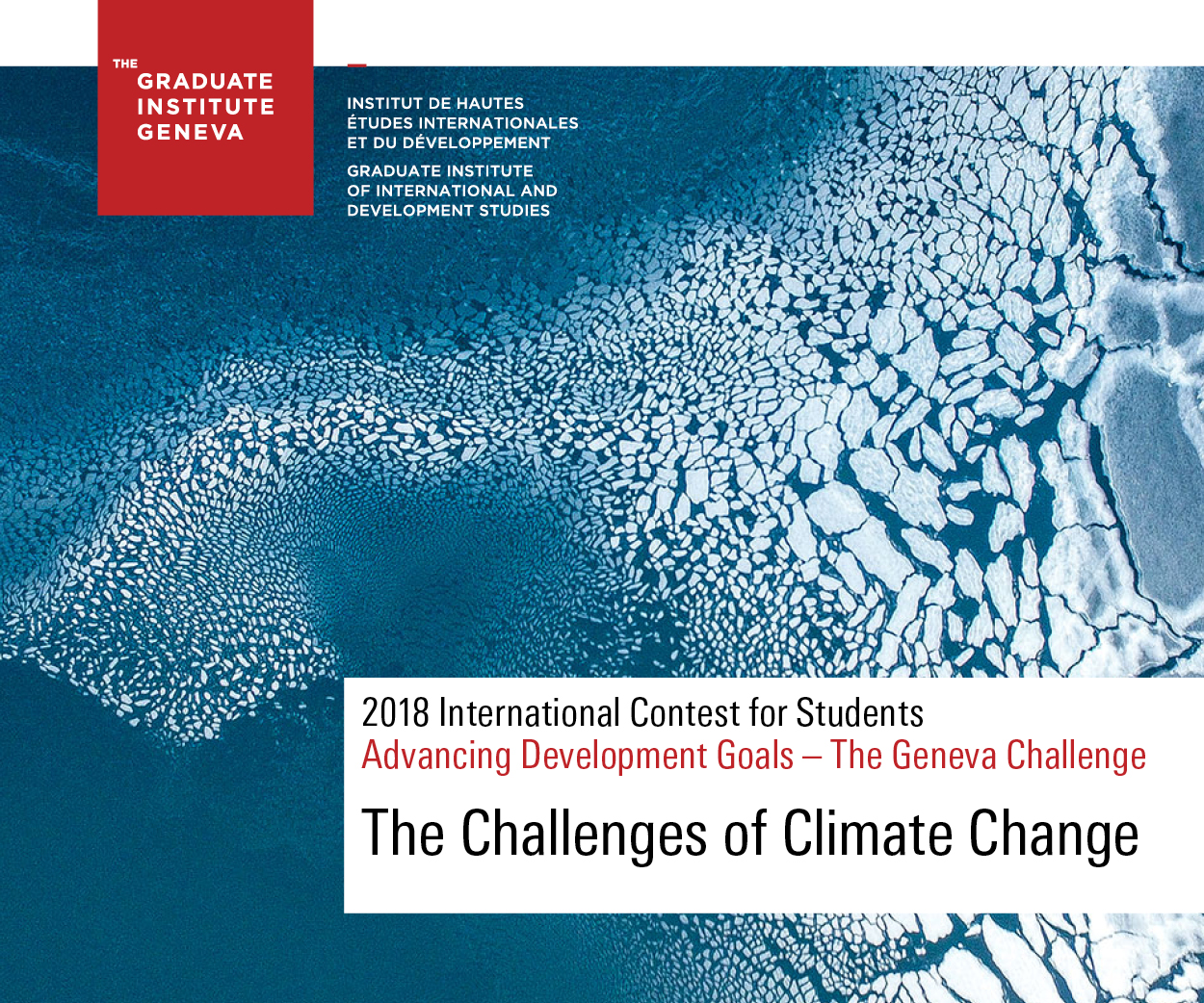 The Geneva Challenge 2018: International Contest for Graduate Students (Win CHF 25,000 in Prizes)