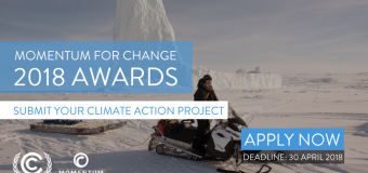UNFCCC Momentum for Change Awards 2018 (Fully-funded to Katowice, Poland)
