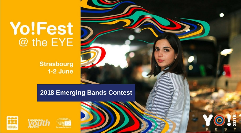 YO!Fest Emerging Bands Contest 2018 (Fully-funded to Perform at EYE2018 in Strasbourg)