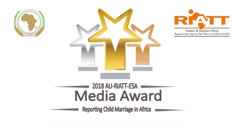 AU-RIATT-ESA Media Award on Reporting Child Marriage in Africa 2018