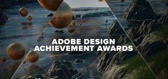 Adobe Design Achievement Awards 2018 (Win a trip to Los Angeles & attend Adobe Max)