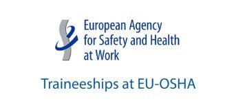 EU-OSHA Traineeship Programme 2018 (Paid)