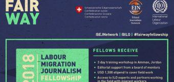 ILO-EJN Labour Migration Journalism Fellowship 2018