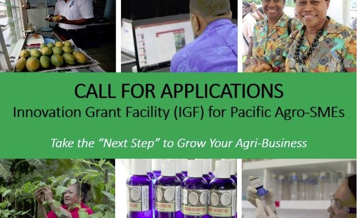 Innovation Grant Facility (IGF) for Pacific Agro-SMEs 2018 (Grant up to 17,000 Euros)