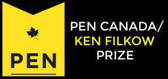 Call for Nominations: PEN Canada/Ken Filkow Prize 2018