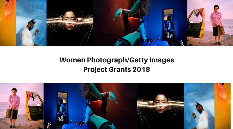 Women Photograph/Getty Images Project Grants 2018 ($35,000 in funding)