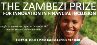 MIT Zambezi Prize for Innovation in Financial Inclusion 2018 (Win $200,000 in cash prizes)