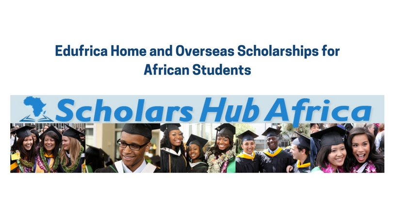 Edufrica Media Home and Overseas Scholarships for African Students 2018/2019
