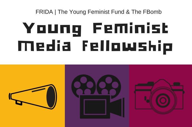 FRIDA/FBomb Young Feminist Media Fellowship 2018