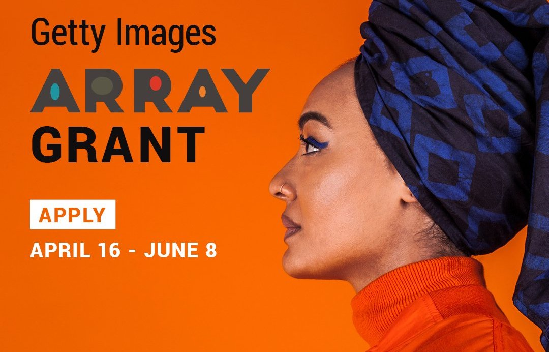 Getty Images ARRAY Grant 2018 ($5,000 prize and other benefits)