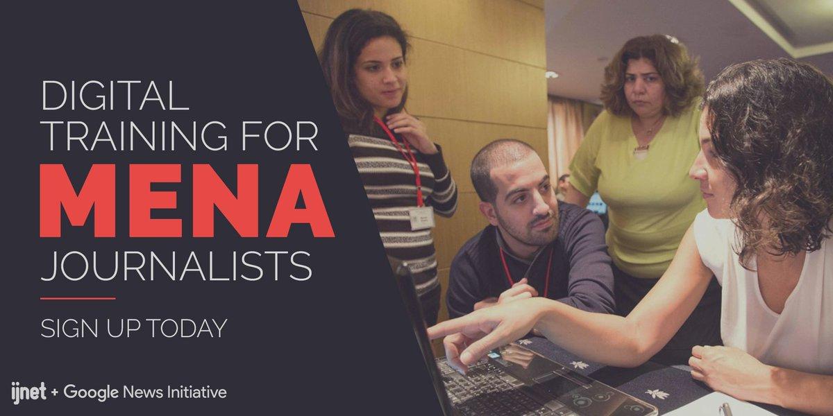 Google News Initiative/IJNet Arabic Digital Skills Training Program 2018 for MENA Journalists