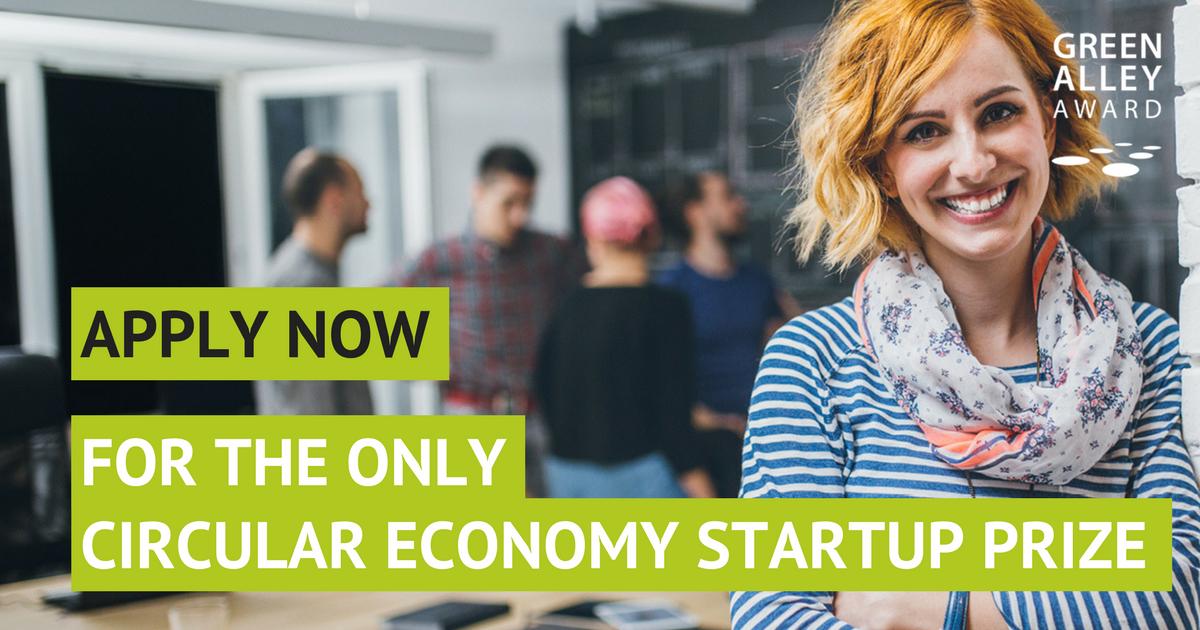 Green Alley Award 2018 for European Startups and Entrepreneurs in the Circular Economy