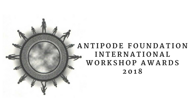 Antipode Foundation International Workshop Awards 2018 (up to £10,000)