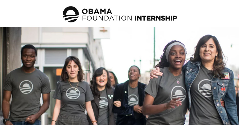 Obama Foundation Spring 2019 Internship for Students in the United States (Stipend Available)