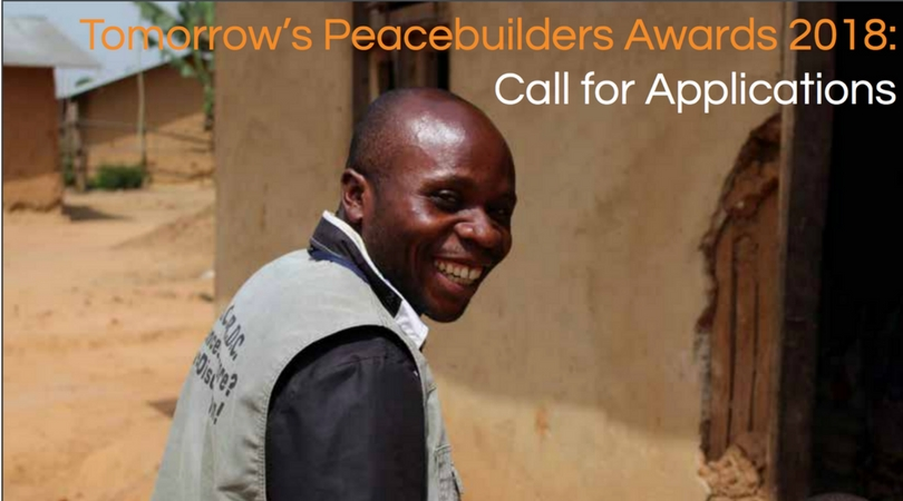 Peace Direct – Tomorrow's Peacebuilders Award 2018 (Win $10,000 & a trip to PeaceCon in Washington DC)