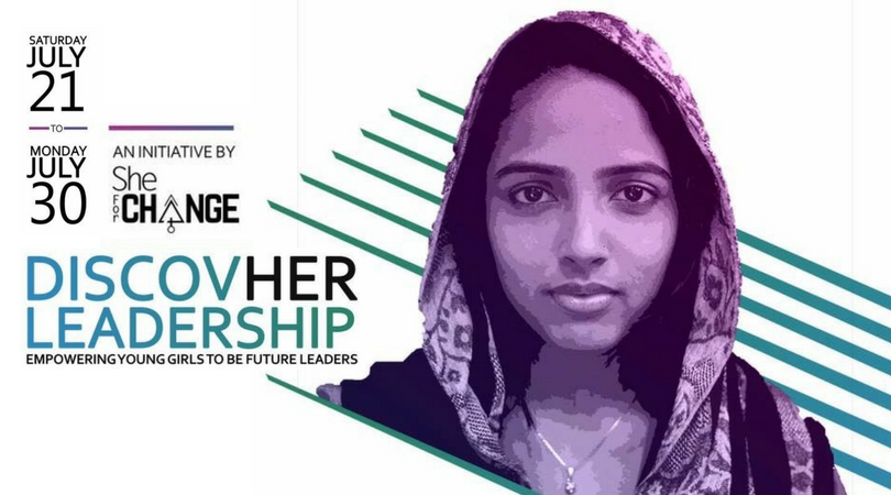 She For Change DiscovHER Leadership Bootcamp 2018 for Indians (Fully-funded)