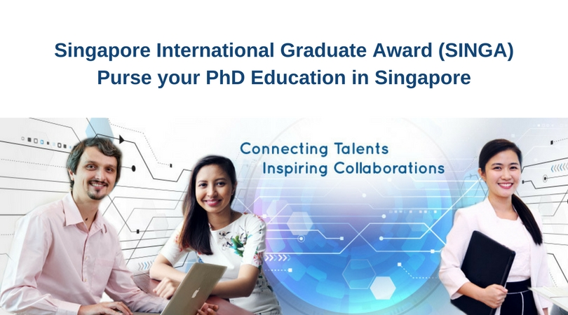 Singapore International Graduate Award (SINGA) for PhD education in Singapore 2018